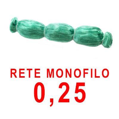 RETE MONOFILO 0,25