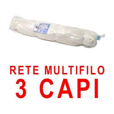 RETE NYLON MULTIFILO - 3 CAPI